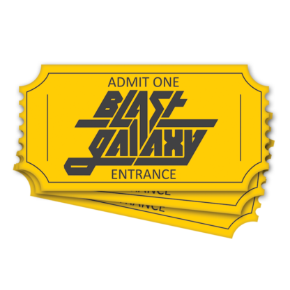 Blast Galaxy entry ticket